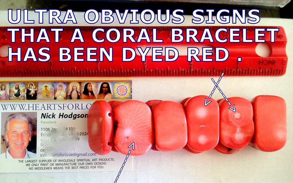 Ultra obvious signs that a coral bracelet has been dyed red.